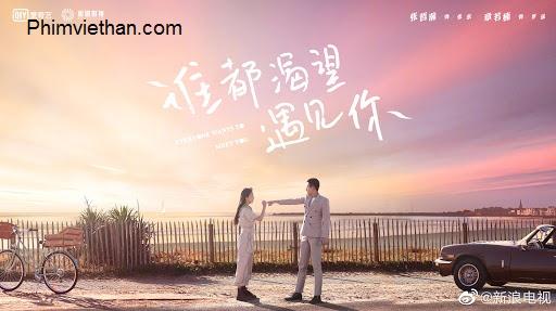 Phim ai củng khát khao được gặp em Trung Quốc