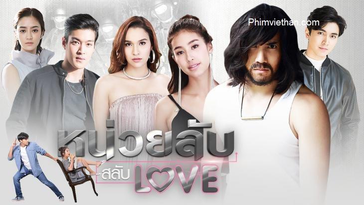 phim Thái Lan: đơn vị hoán đổi tình yêu 2019