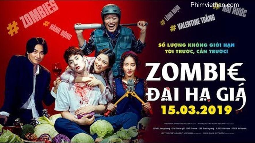 Phim zombie đại hạ giá 2019